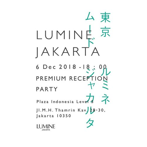Get Exclusive Invitation for LUMINE JAKARTA Premium Reception Party @lumine.jakarta #LUMINEJAKARTA, #TOKYOMOOD  #일상 #첫줄 #인스타그램  #선팔 #맞팔 #맞팔해요 #소통해요 #소통 #셀스타그램 #인친 #사진 #댓글 #데일리 #팔로우 #좋아요 #sparklingsquad #new #bloggerperempuan #event #clozetteid #beautyblogger #blogger #cchannelid #kawaii #cchannelbeautyid