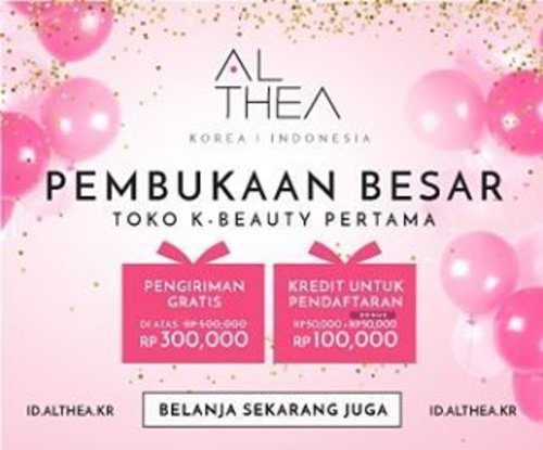 Grand launching @altheakorea on Wednesday 20/4 .  Every new sign up can get IDR 100k shopping credit and free shipping for every IDR 300k order (usually IDR 500k)  Note : only for the grand launching month only  #altheakorea #altheaid #althea #altheabeautybox #beauty #beautybloggers #indonesiabeautyblogger #clozetteid