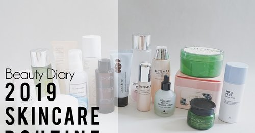 [BEAUTY DIARY] 2019 Skincare Routine for Normal to Dry Skin