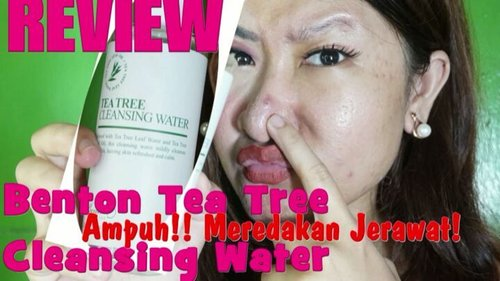 Hallo beauties!!!aku ingin pengalamanku selama mengunakan @bentoncosmetic Benton Tea Tree Cleansing Water yg ampun tak hanya membersihkan makeup tebal diwajah tetapi Ampun meredakan jerawat, dan menurutku ini salah micellar water yg bermanfaat untuk meredakan jerawat.Nahh Full video Reviewnya klik ini [ https://youtu.be/2yIKPyE1UNU ]atau klik di Bioku....#clozetteid #reviewbenton #bentonreview #reviewteatreecleansingwater