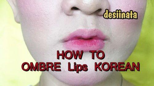 Cobain tips alaku ttg Ombre Lips Korean untuk bibir minimalis 😂😂😂😄😄 __ How to ombre lips Korean style makeup __ . . . . . . . #clozetteid #howto #ombrelips #caraombrebibir #bibirombre #makeupkorean #koreanstyle #bibirsehat #tampilcantik #beautymakeup #powerofmakeup #bagaimanaOmbreBibir #howtoOmbre #beautyinfluencer #influencer #indonesianinfluencer