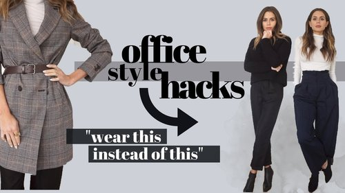 HOW TO ALWAYS LOOK STYLISH AT WORK | 12 TIPS - YouTube