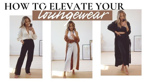 How To Elevate Your Loungewear + New Loungewear - YouTube