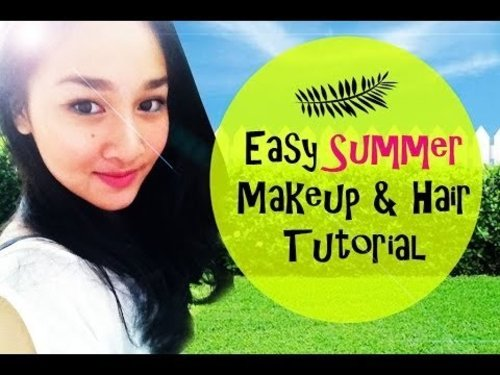 SUMMER hair and makeup tutorial - YouTube