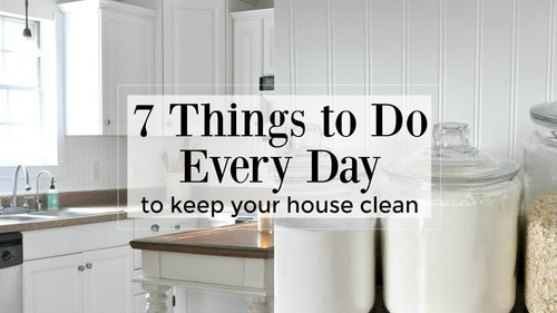 7 Things to Do Every Day to Keep Your House Clean - YouTube