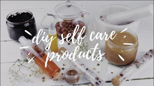 ✩ diy self care products ✩ - YouTube
