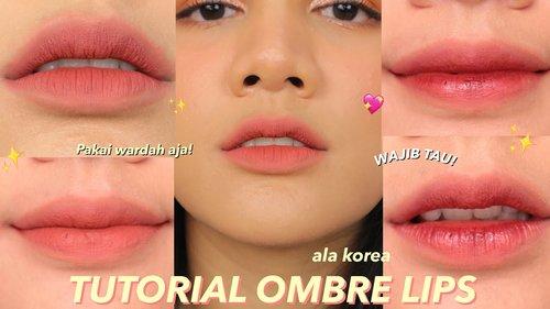 TUTORIAL OMBRE LIPS ALA KOREA || GRADIENT LIPS - YouTube