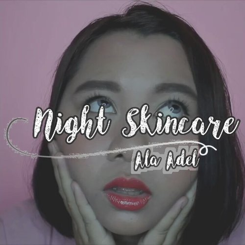 Night skincare nya Adel nih! 🌃Udah lama banget bikin videonya, udah dari awal puasa. Tapi suka lupa edit mulu lol 😂Gak gak, aku ga pake semuanya sekaligus tiap malem kok, palingan beberapa aja kayak toner - sleeping mask - lipbalm kalo lagi males banget. Tergantung lagi butuhnya aja gimana 😊Deets ✨🌙 @garnierindonesia Micellar Water🌙 @vicle_cosmetic Peelsu Pure Cleansing Foam🌙 @altheakorea A'bloom BHA Blackhead Blaster🌙 @altheakorea A'bloom Moisturizing Watermelon Mask Sheet🌙 @thesaemid Jeju Fresh Aloe Toner🌙 @ozoraskincare Vitamin C Serum🌙 @biokos_mt Vital Nutrition Nutrient Eye Cream🌙 @missha.id Premium Aloe Soothing Gel🌙 @viva.cosmetics Waterdrop Sleeping Mask🌙 @maybelline Baby Lips Lip BalmKalo kalian gimana ritual night skincare nya? 😽💖_#adelescence #grwdels