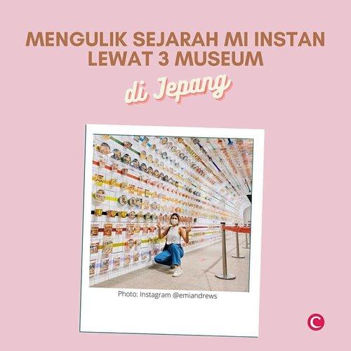 Enak, mudah dibuat, harganya terjangkau, merupakan beberapa alasan mi instan banyak disukai, bukan hanya oleh anak kost, tapi juga semua orang. :p Eits, tapi jangan ngaku sebagai fans berat mi instan kalau belum berkunjung ke 3 museum di Jepang berikut ini. Swipe dan cek artikel berikut untuk baca lebih lanjut, yahttp://bit.ly/MuseumMiInstan (link di bio).📷 @emiandrews @nu.inazawa @anjouclever @findyouryokohama_japan#ClozetteID #ClozetteIDCoolJapan #ClozetteXCoolJapan