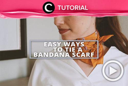 Suka mengoleksi bandana scarf tapi bingung cara menggunakannya? Lihat di sini, yuk: https://bit.ly/3enGyZz. Video ini di-share kembali oleh Clozetter @salsawibowo. Lihat juga tutorial lainnya yang ada di Tutorial Section.
