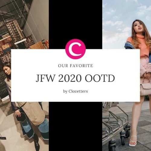 JFW 2020 just ended yesterday, and we saw so many inspiring OOTD posts by Clozetters. Find Clozette Crew's favorite 4 on this video! #ClozetteID #ClozetteIDVideo . 📷 @priscaangelina @steviiewong @wulanwu @lidyaagustin01