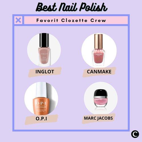 Selama pandemi, banyak hal baru yang dapat kita lakukan sendiri di rumah. Mulai dari masak, olahraga, hingga mempercantik diri. Salah satu hal yang kamu bisa lakukan di rumah untuk mempercantik diri adalah dengan menghias kuku menggunakan nail polish. Kamu bisa mewarnai kuku sesuai warna favorit. Berikut adalah brand nail polish favorit Clozette Crew. Selamat mencoba.  📷@inglotindonesia @canmakeid @opi @marcjacobsbeauty  #ClozetteID #ClozetteIDCoolJapan #ClozetteXCoolJapan #nailpolish