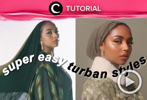 Take your turban styling to another level. Check the tutorial here: https://bit.ly/3hGi7dA. Video ini di-share kembali oleh Clozetter @saniaalatas. Lihat juga tutorial lainnya di Tutorial Section.