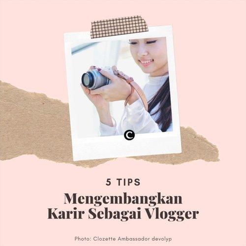 Tunjuk tangan yang ingin berkarier menjadi vlogger! Mau tau cara mengembangkan karier sebagai vlogger dengan profesional? Yuk intip video berikut! #ClozetteID #ClozetteIDVideo.📷 @deedeeyoung_ @nona_hitampahit @leonisecret @devolyp