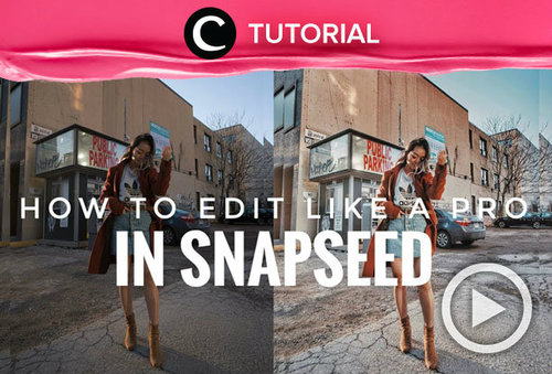 Edit your photo like a pro! Intip tutorial mengedit foto melalui aplikasi Snapseed di: http://bit.ly/2NTk8lV . Video ini di-share kembali oleh Clozetter @Kamiliasari. Yuk, tonton video lainnya di Tutorial Section.