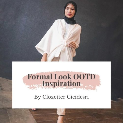 If you ask about chic formal look inspiration for hijabers, @cicidesri style would be the first we recommend. Beberapa key items dari gaya formal Desri adalah chino pants, outers & high heels dengan palet warna netral dan basic. ✨.Share juga yuk OOTD kamu di web dan aplikasi Clozette untuk kesempatan kami fitur di media sosial. ❤️.#ClozetteID #ClozetteIDVideo #hijabstyle #hijabinspiration #hijabootd #hijabformallook #hijabformalstyle #hijabers