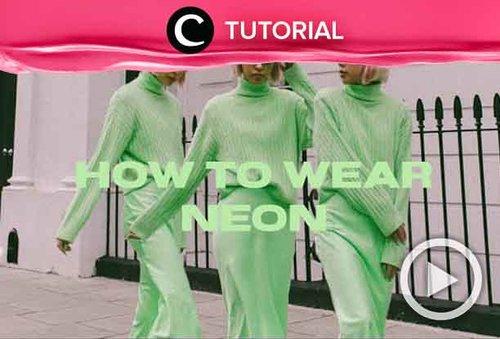 Style your neon outfit like a pro! Intip tutorialnya di: http://bit.ly/2Z9YXE8. Video ini di-share kembali oleh Clozetter @zahirazahra. Lihat juga tutorial updates lainnya di Tutorial Section.