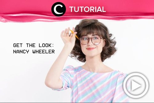 Ingin mengadaptasi look-nya Nancy Wheeler dari serial tv Stranger Things? Yuk, lihat tutorialnya di: http://bit.ly/354ySpB. Video ini di-share kembali oleh Clozetter @shafirasyahnaz. Tonton juga tutorial updates lainnya di Tutorial Section.