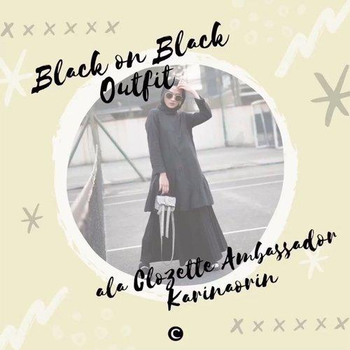 """""""Women who wear black live colorful lives"""" who's agree?🙋🏻♀️ . Siapa di sini yang nyaman menggunakan pakaian berwarna hitam tiap hari? Apalagi memadukan hitam di atas hitam?🖤 agar black-on-black outfit-mu tidak terlihat flat, yuk intip inspirasi ootd dari Clozette Ambassador @karinaorin melalui video berikut ini✨ #ClozetteID #ClozetteIDVideo"""