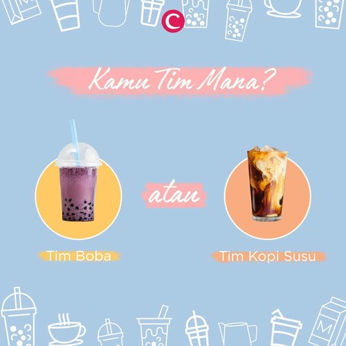 It's sugar time! Boba vs Kopi Susu, kamu tim yang mana, nih, Clozetters? Tulis di kolom komentar, ya! #ClozetteID