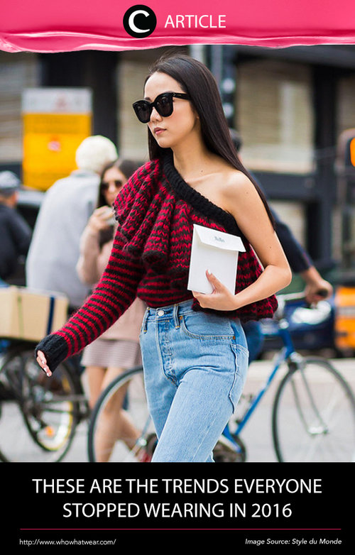No One's Wearing These 11 Trends Anymore. Find out more at http://bit.ly/2hH51gS. Simak juga artikel menarik lainnya di Article Section pada Clozette App.