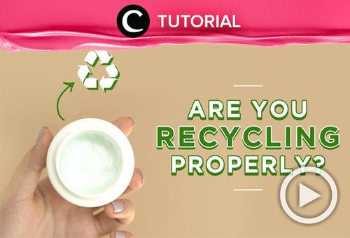 Sudah me-recycle beauty product-mu dengan tepat? Intip caranya di: https://bit.ly/3sP8Lz0. Video ini di-share kembali oleh Clozetter @kyriaa. Lihat juga tutorial lainnya di Tutorial Section.
