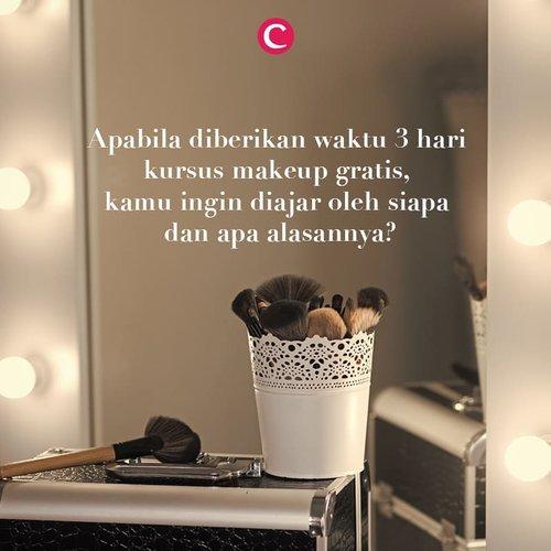 Siapa sih yang nggak mau kursus make up gratis dengan beauty guru impiannya? Kalau kamu dapat kesempatan itu, kamu ingin diajar oleh siapa dan kenapa? Tag orangnya di kolom komentar ya, Clozetters! #ClozetteID