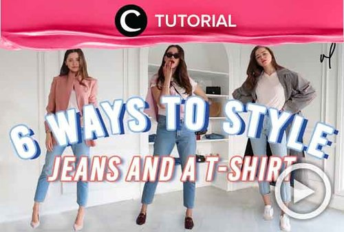 How to style your jeans and t-shirt into a super stylish outfit: http://bit.ly/2TCYc1h. Video ini di-share kembali oleh Clozetter @aquagurl. Lihat juga tutorial updates lainnya di Tutorial Section.