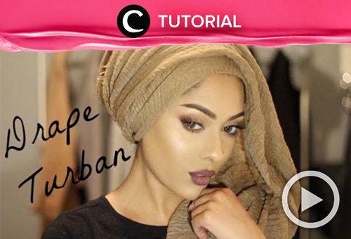 Easy and pinless drape turban.  Cek tutorialnya, di sini http://bit.ly/2z786RL. Video ini di-share kembali oleh Clozetter: @sanialatas. Cek Tutorial Updates lainnya pada Tutorial Section.