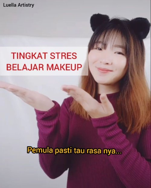 Mon maap yang terakhir udah lepas kendali 😂😂 #luellajustforfun.Kalau kalian paling stres pas step makeup yg mana nih? 😝.....#luellaartistry #tiktokindonesia #tiktokmemes #dagelanvideo #cchannelfellas #ClozetteID
