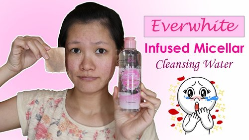"<div class=""photoCaption"">CARA MENGHAPUS MAKEUP DENGAN SEKALI USAP REVIEW EVERWHITE INFUSED MICELLAR CLEANSING WATER - YouTube</div>"