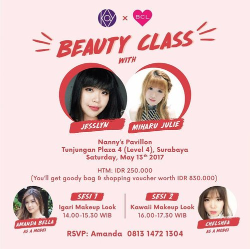 For Surabaya! Join our beauty class with @miharu.julie and @jesslynlyne at Nanny's Pavillon Tunjungan Plaza 13th May 2017, Tunjungan Plaza 4 Surabaya  You can learn more about Japan Makeup and be the first one to know more about Kay Road To Japan with BCL! Only with IDR 200.000 for registration and you will also get goodie bags worth IDR 830.000!!! Limited seats Registration : Amanda (0813 1472 1304)  #kayroadtojapan #bclbrowlash #kaycollection #surabayabeauty #eventsurabaya #makeupclass #makeupclasssurabaya #surabayamakeupclass #makeupjunkie #beautylovers #bbloggerid #ClozetteID #beautyevent #beautyblogger #sbybeautyblogger