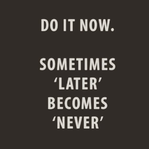Do it NOW!!! . . . #doit #motivationalquotes #lifequotes #quotestoliveby #quoteoftheday #quote #ritystyle #ritystory #clozetteid #clozette #womanblogger #travelerblogger #travelerlife #selfreminder #selfreflection