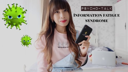 PSYCHOTALK #10 - INFORMATION FATIGUE SYNDROME - YouTube