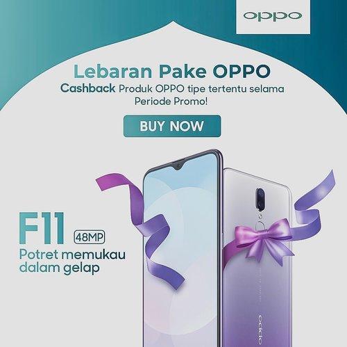 Jadikan hari kemenangan ☪️ semakin istimewa ! Abadikan serunya momen lebaran pake OPPO, bisa dapetin cashback untuk pembelian smartphone favorit OPPO dan beragam kejutan lainnya ! 🎁🎁🎁-Kepoin @OPPOIndonesia atau selengkapnya kunjungi http://ramadanwithoppo.oppomobile.id/lebaran/...#OPPOF11#LebaranPakeOPPO#clozetteid #oppo #oppor17pro