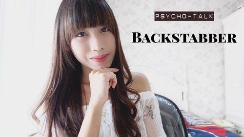 PSYCHOTALK #07 - AWAS BACKSTABBER ! - YouTube