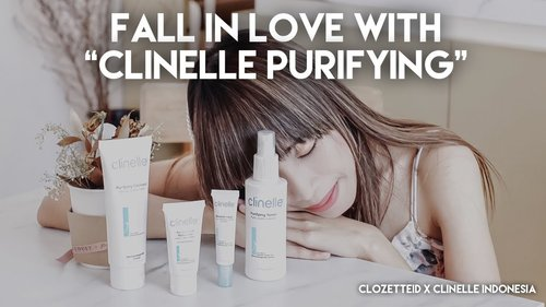 "Fall in Love with ""Clinelle Purifying"" - YouTube"