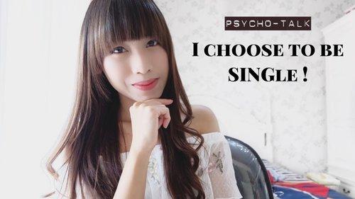 PSYCHOTALK #04 - I Choose to be SINGLE ! - YouTube