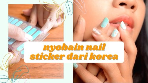NYOBAIN NAIL STICKER KOREA - A.STOP - YouTube