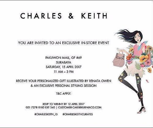 Hi ladies! You're invited to the Grand Opening of @charleskeithofficial at Pakuwon Mall tomorrow, 15th April 2017 at 11 AM - 3 PM and I will help you to choose and shop the collections. It's open for public so do Rsvp to the number above 😉 Last but not least, get your Personalized Gift illustrated by Renata Owen! See you there! 🙋🙋 #CHARLESKEITHCURATES #CHARLESKEITHSS17 #CHARLESKEITH_ID #clozetteid #eventsurabaya