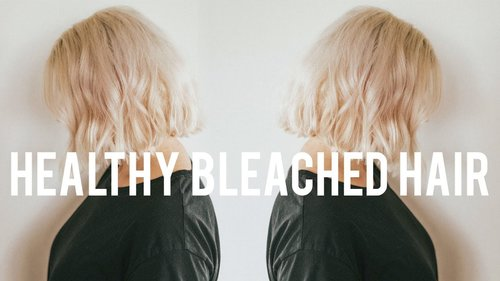 How I Keep My Bleached Hair Healthy | Tips and Products - YouTube