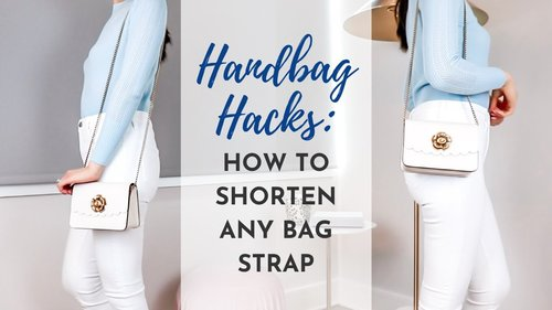 Handbag Hacks: How to Shorten A Bag Strap *Tips and Tricks for Both Chain and Leather Straps* - YouTube