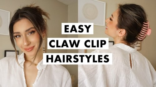 How to Wear a Claw Clip | Easy Hairstyles - YouTube