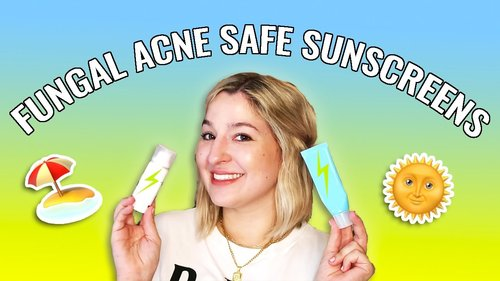 BEST Sunscreen for Fungal Acne - YouTube