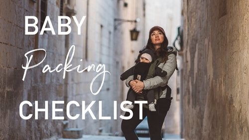 Baby Travel Packing Checklist | How to Pack - YouTube