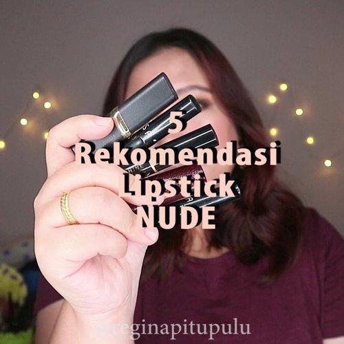 🌞 5 REKOMENDASI LIPSTICK NUDE 🌞..Ini biasanga lipstick nude yang aku pakai dan akh suka!Aku biasanya lebih suka nude yg ada hint orangenya dan ini dia! 😍.Produknya apa aja sudah aku cantumkan detailnya di video ya 😊...#reginapittutorial#reginapitcom #bvlogger #bvloggerid #indobeautygram #Clozetteid  #indonesiababe  #sbybeautyblogger  #beautiesquad #IVGBeauty #indovidgram #indovlogger #setterspace #kbbvfeatured #beautybloggerindonesia