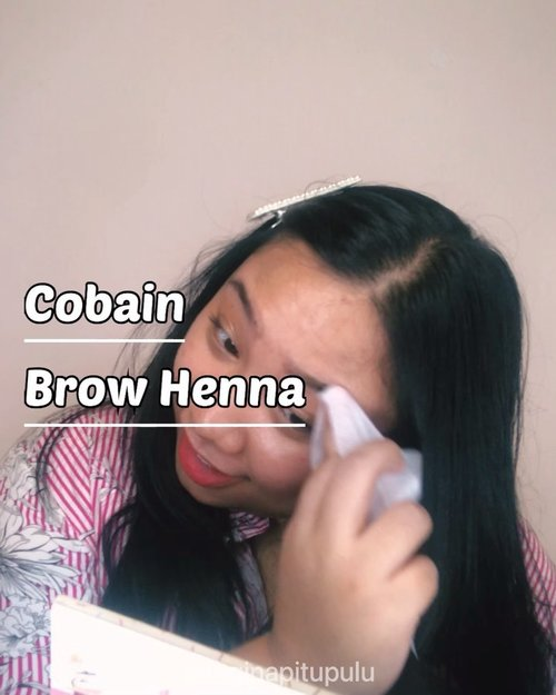 Nyobain Brow Hennanya @heygorgeous_byvosulamalis 😅..... #reginapittutorial#reginapitcom #bvlogger #bvloggerid #indobeauautygram#Clozetteid #bloggermafia #sbybeautyblogger  #beautiesquad  #indovidgram #indovlogger #batak #bataknese #beautybloggerindonesia #browhenna