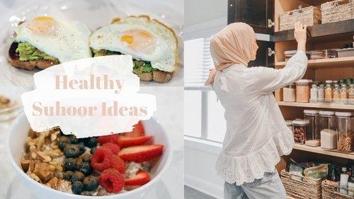 Healthy Suhoor Ideas! What I Eat for Suhoor - YouTube
