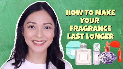 HOW TO MAKE YOUR FRAGRANCE LAST LONGER   PHILIPPINES 🇵🇭 - YouTube