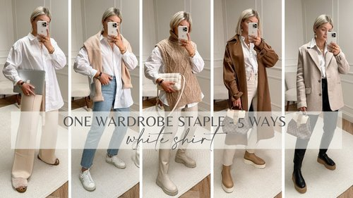 FIVE WAYS TO WEAR A WHITE SHIRT / STYLING WARDROBE STAPLES / LAURA BYRNES - YouTube